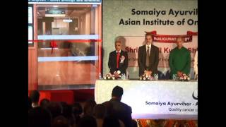 Somaiya Ayurvihar – Asian Institute of Oncology Inauguration Part 1 of 6