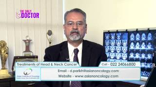 Head And Neck Cancer – Dr. Deepak M. Parikh